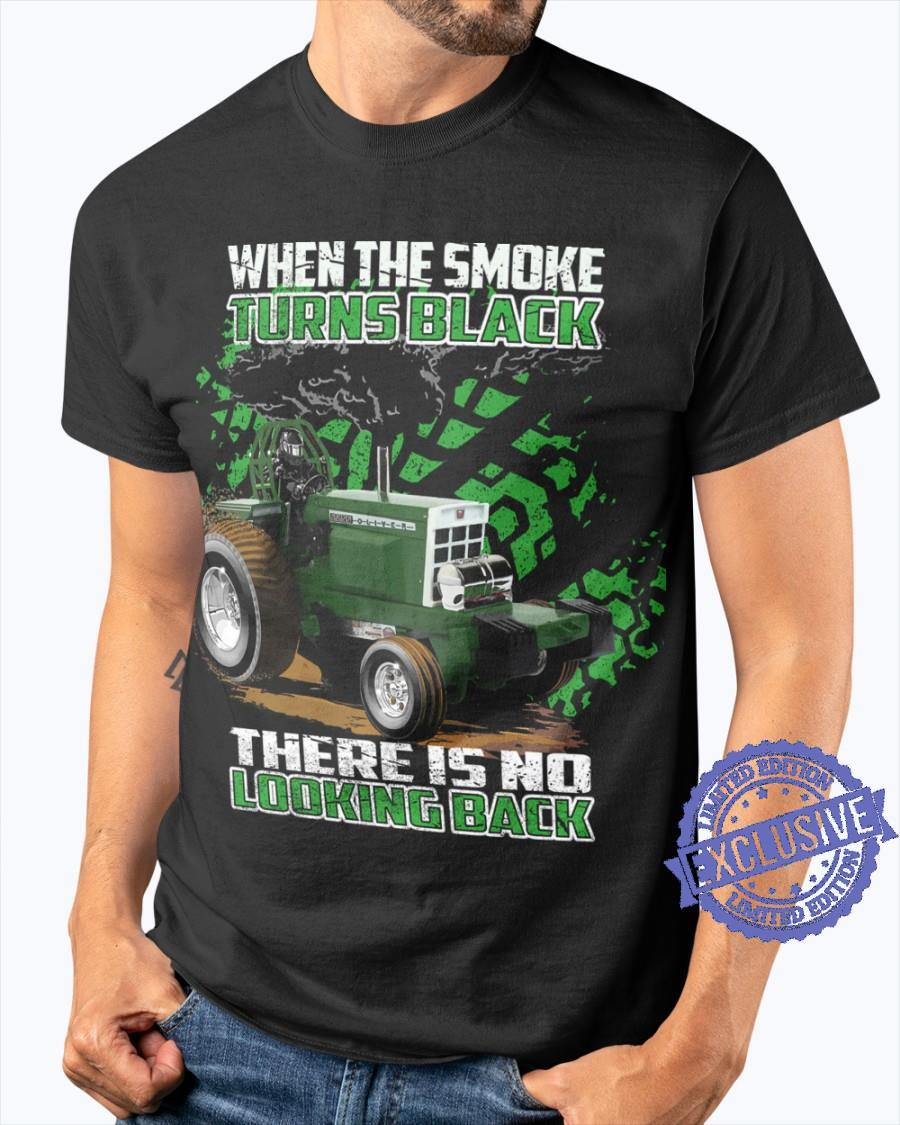 When the smoke turns black there is no looking back shirt